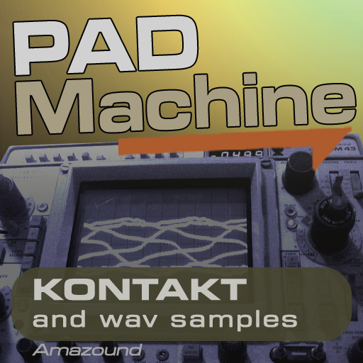 Pad Machine - Kontakt Samples